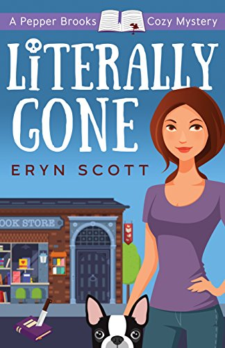 Literally Gone (A Pepper Brooks Cozy Mystery Book 3) -