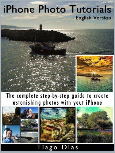 iPhone Photo Tutorials - English Version (English Edition)