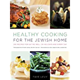 Eating the Bible: Over 50 Delicious Recipes to Feed Your Body and Nourish Your Soul (English Edition)