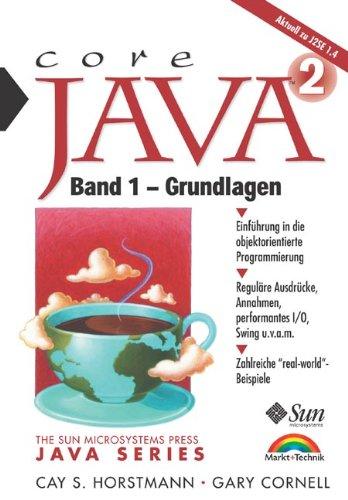 Java 2 Band 1 - Grundlagen Einführung in die objektorientierte Programmierung (Sun Microsystems)