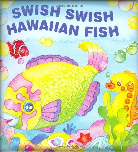Download Swish Swish Hawaiian Fish Bath Book pdf