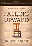 Falling Upward, Richard Rohr, 1118428560