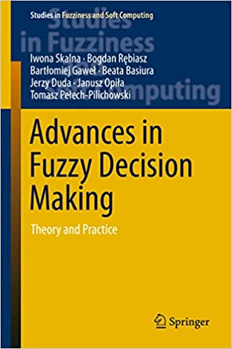 Advances In Fuzzy Decision Making - Theory And Practice Hardcover 1ST Ed. 2015