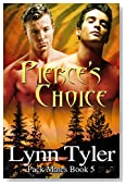Pierce's Choice (Pack Mates Book 5)
