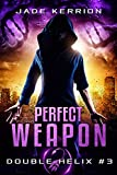 img - for Perfect Weapon (Double Helix Book 3) book / textbook / text book