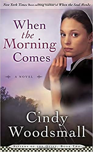 Image result for when the morning comes cindy woodsmall