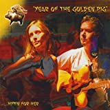 Year of the Golden Pig by Hymn for Her (2008-07-08)