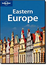 Eastern Europe (Lonely Planet Eastern Europe)