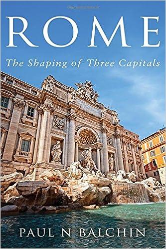 Descargar Libros En Gratis Rome: The Shaping Of Three Capitals De PDF