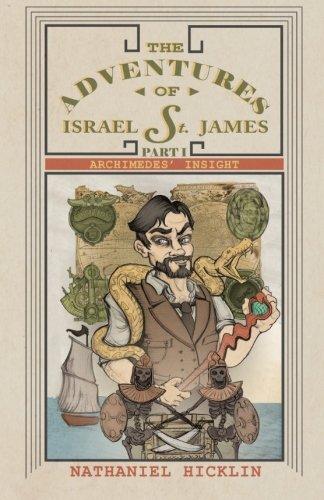 Download The Adventures of Israel St. James, Part I: Archimedes' Insight (Volume 1) pdf epub