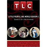 Little People, Big World Season 1 - Episode 3: Our Little Anniversary