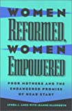 Women Reformed, Women Empowered : Poor Mothers and the Endangered Promise of Head Start, Ames, Lynda J. and Ellsworth, Jeanne, 1566394929