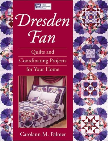 Download Dresden Fan: Quilts and Coordinating Projects for Your Home pdf
