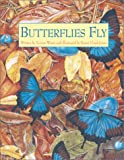 Butterflies Fly, Yvonne Winer and Karen Lloyd-Jones, 157091446X