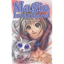 MAGIE INTÉRIEURE T.03