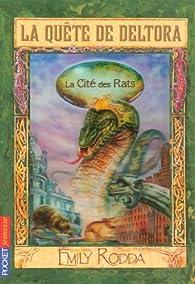 La Quête de Deltora, Tome 3 : La Cité des Rats par Jennifer Rowe