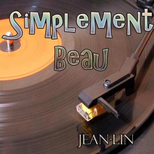 : Simplement beau (Tribute to Patrick Fiori): Jean-Lin: MP3 Downloads