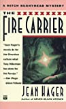 The Fire Carrier, Jean Hager, 0446403873