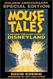 Mouse Tales: A Behind-the-Ears Look at Disneyland: Golden Anniversary Special Edition (Hardcover Book with Audio CD)