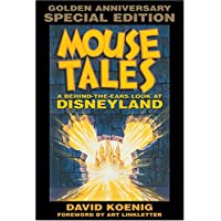 Mouse Tales: A Behind-the-Ears Look at Disneyland, Golden Anniversary Special Edition