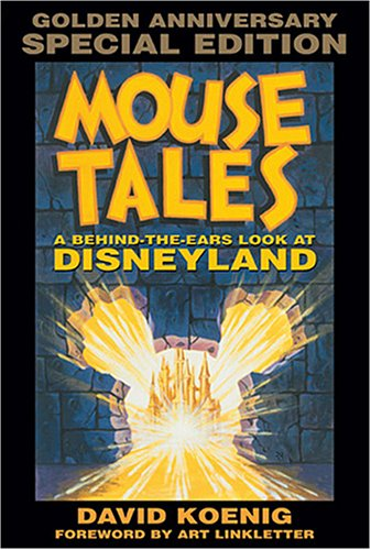 Download Mouse Tales: A Behind-the-Ears Look at Disneyland: Golden Anniversary Special Edition (Hardcover Book with Audio CD) pdf epub