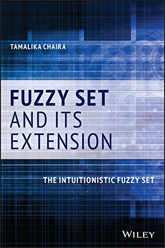 Fuzzy Set and Its Extension: The Intuitionistic Fuzzy Set