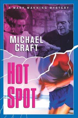 Hot Spot: A Mark Manning Mystery by Minotaur Books