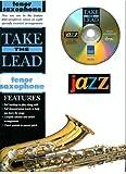 Tenor Saxophone: Jazz: Tenor Saxophone (Take the Lead)