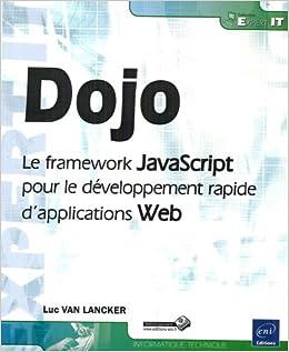 Dojo : Le framework JavaScript pour le développement rapide
