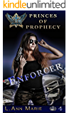 Enforcer: Book Four (Princes of Prophecy)