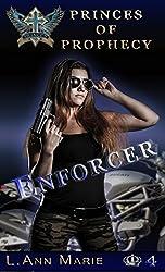 Enforcer: Book Four (Princes of Prophecy 4)