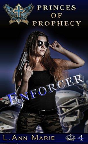 L. Ann Marie - Enforcer: Book Four (Princes of Prophecy 4)