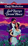 Lord Barry's Dream House, Emily Hendrickson, 0451186745