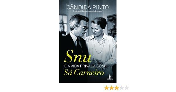 Snu e a Vida Privada com Sá Carneiro (Portuguese Edition)