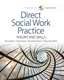 Software : MindTap Reader for Hepworth/Rooney/Rooney/Strom-Gottfried's Direct Social Work Practice, 10th Edition