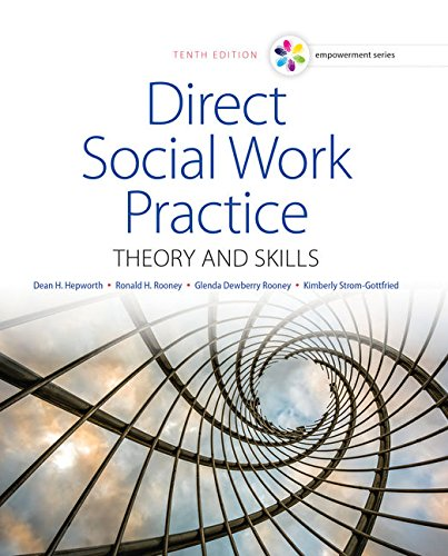 Empowerment Series: Direct Social Work Practice: Theory and Skills (SW 383R Social Work Practice I)
