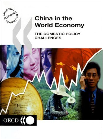 Download China in the World Economy: The Domestic Policy Challenges (Emerging Economies Transition) PDF Text fb2 ebook