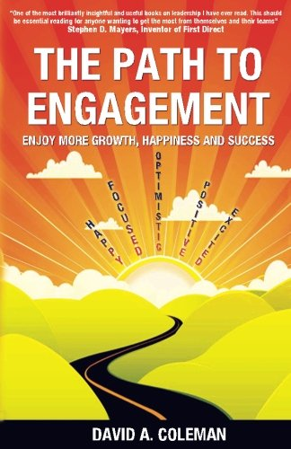 The Path to Engagement: Enjoy more growth, Happiness and success pdf epub
