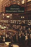 Dayton's Department Store (Images of America: Minnesota)
