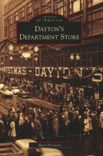 Dayton's Department Store (Images of America: - Store Of America Minnesota Mall