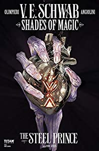 Shades of Magic: #4: The Steel Prince (Shades of Magic - The Steel Prince)
