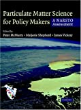 img - for Particulate Matter Science for Policy Makers: A NARSTO Assessment book / textbook / text book