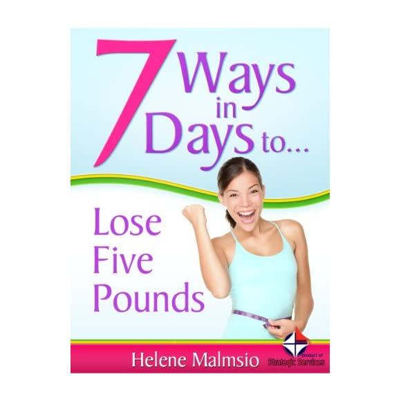7 Ways in 7 Days to Lose 5 Pounds