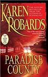 Paradise County, Karen Robards, 074346723X