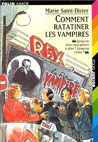 Comment ratatiner les vampires par Marie Saint-Dizier