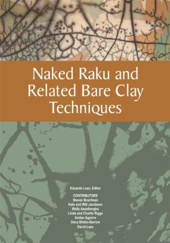 Naked Raku and Related Bare Clay ()