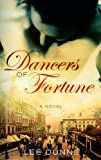 Dancers of Fortune, Lee Dunne, 1842232142