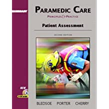 Paramedic Care: Principles and Practice, Volume 2: Patient Assessment (2nd Edition)