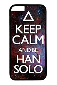 B Keep Calm And Be Han Solo Slim Hard Cover for iPhone 6 Plus Case ( 5.5 inch ) PC Black Cases