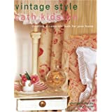 Vintage Style: Creating a Complete Look for Your Home